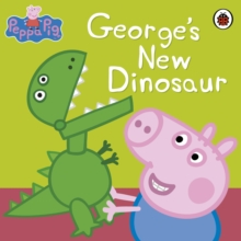 Peppa Pig: George's New Dinosaur, Paperback Book