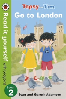 Topsy and Tim: Go to London - Read it yourself with Ladybird : Level 2, Paperback / softback Book