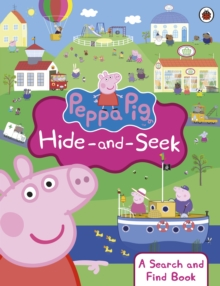 Peppa Pig: Hide-and-Seek : A Search and Find Book, Paperback Book