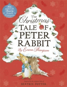 The Christmas Tale of Peter Rabbit Book and CD, Paperback Book