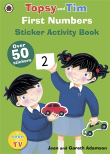 First Numbers: A Ladybird Topsy and Tim Sticker Book, Paperback Book