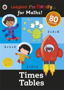 Times Tables: Ladybird I'm Ready for Maths Sticker Workbook, Paperback Book