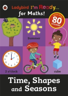 Time, Shapes and Seasons: Ladybird I'm Ready for Maths sticker workbook, Paperback Book
