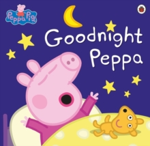 Peppa Pig: Goodnight Peppa, Paperback Book
