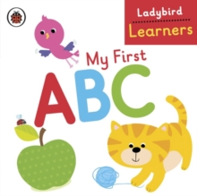 My First ABC: Ladybird Learners, Board book Book