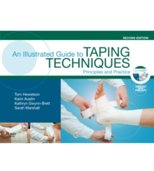 An Illustrated Guide To Taping Techniques : Principles and Practice, EPUB eBook