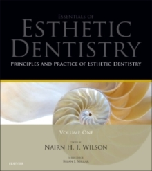 Principles and Practice of Esthetic Dentistry : Essentials of Esthetic Dentistry, Hardback Book