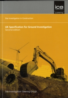 UK Specification for Ground Investigation : (Site Investigation in Construction Series), Paperback Book