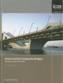 Steel-concrete Composite Bridges : Designing with Eurocodes, Hardback Book
