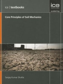 Core Principles of Soil Mechanics : (ICE Textbooks), Paperback Book