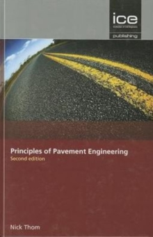 Principles of Pavement Engineering, Second Edition, Hardback Book