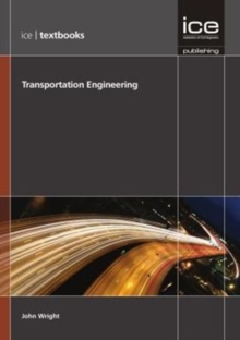 Transportation Engineering (ICE Textbook series), Paperback / softback Book