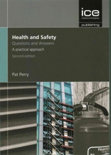 Health and Safety: Questions and Answers, 2nd edition, Paperback Book