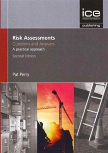 Risk Assessments: Questions and Answers, 2nd edition, Paperback Book