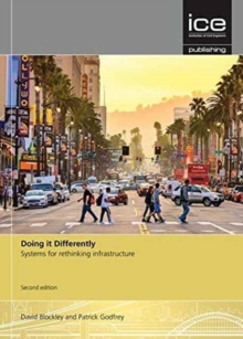 Doing it Differently : Systems for Rethinking Infrastructure, Paperback Book