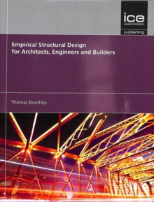 Empirical Structural Design for Architects, Engineers and Builders, Paperback / softback Book