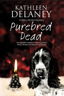 Purebred Dead : A Cozy Dog Mystery, Hardback Book