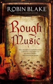 Rough Music : A Cragg & Fidelis mystery, Hardback Book