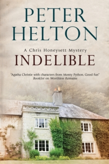 Indelible : An English Murder Mystery Set Around Bath, Hardback Book