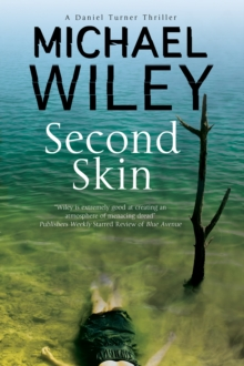 Second Skin : A Noir Mystery Series Set in Jacksonville, Florida, Hardback Book