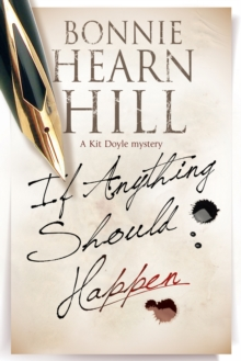 If Anything Should Happen : A New California-Based Mystery Series, Hardback Book
