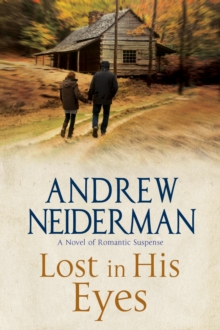 Lost in His Eyes : Romantic Suspense, Hardback Book