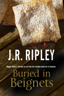 Buried in Beignets : A New Murder Mystery Set in Arizona, Hardback Book