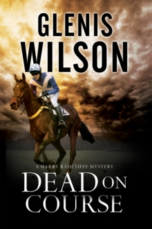 Dead on Course : A Contemporary Horse Racing Mystery, Hardback Book