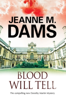 Blood Will Tell : A Cozy Mystery Set in Cambridge, England, Hardback Book