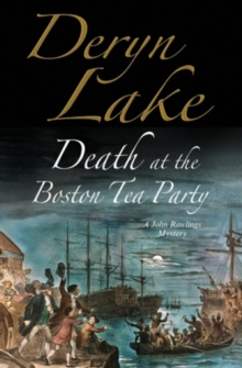 Death at the Boston Tea Party : An 18th Century Mystery, Hardback Book