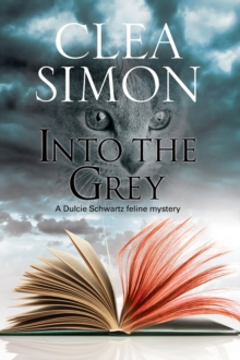 Into the Grey : A Feline-Filled Academic Mystery, Hardback Book