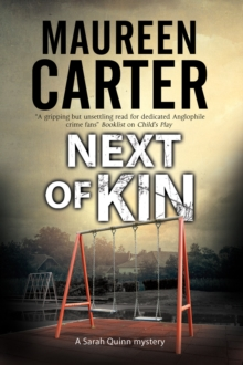 Next of Kin : A British Police Procedural, Hardback Book