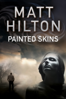 Painted Skins : An Action Thriller Set in Portland, Maine, Hardback Book