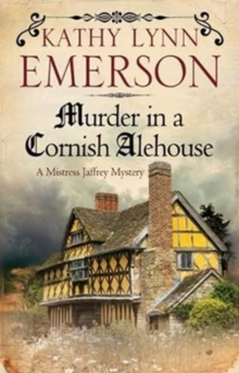 Murder in a Cornish Alehouse : An Elizabethan Spy Thriller, Hardback Book