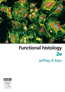 Functional Histology, Paperback / softback Book