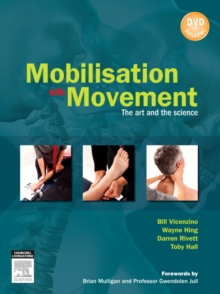 Mobilisation with Movement : The Art and the Science, Paperback Book