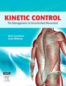 Kinetic Control : The Management of Uncontrolled Movement, Paperback Book