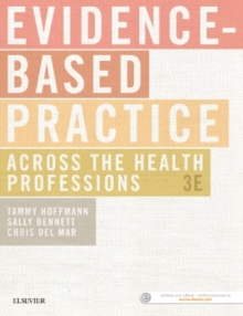 Evidence-Based Practice Across the Health Professions, Paperback Book