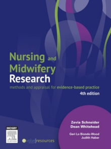 Nursing and Midwifery Research : Methods and Appraisal for Evidence Based Practice, EPUB eBook