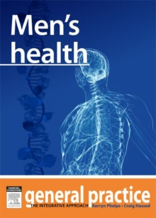 Men's Health : General Practice: The Integrative Approach Series, EPUB eBook