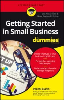 Getting Started in Small Business for Dummies, Third Australian and New Zealand Edition, Paperback Book