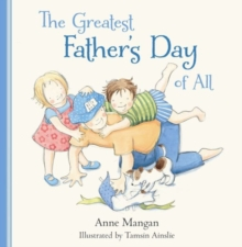 The Greatest Father's Day of All, Hardback Book