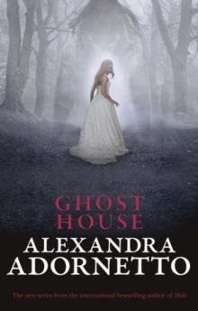 Ghost House (Ghost House, book 1), Paperback / softback Book