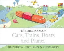 The ABC Book of Cars, Trains, Boats and Planes, Board book Book