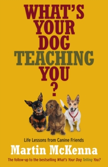 What's Your Dog Teaching You?, Paperback Book