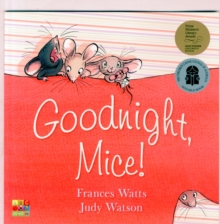Goodnight, Mice!, Paperback / softback Book