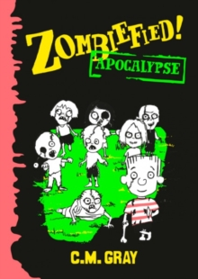 Zombiefied! : Apocalypse, Paperback Book