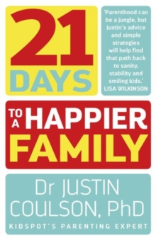 21 Days to a Happier Family, Paperback Book