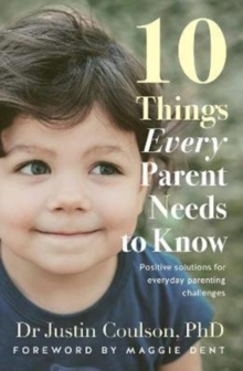 10 Things Every Parent Needs to Know, Paperback / softback Book