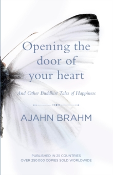 Opening the Door of Your Heart : And other Buddhist tales of happiness, EPUB eBook